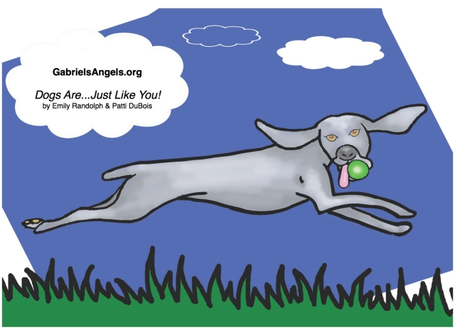 Illustration from the children's picture book, 'Dogs Are...Just Like YOU!', GabrielsAngels.org
